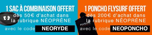 1 sac à combinaison ou 1 poncho offert dès 50€ d'achat néoprène