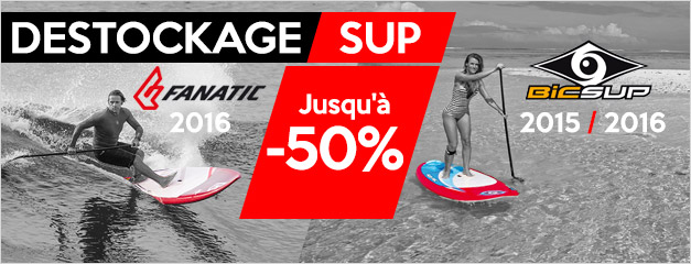 Destockage SUP