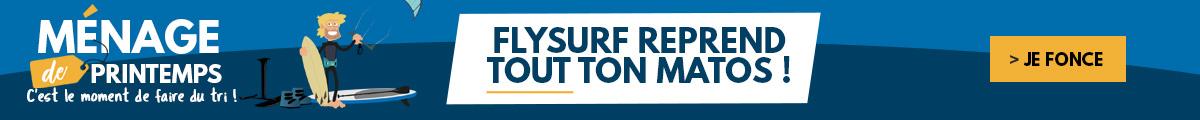 Ménage de printemps : Flysurf reprend tout ton matos