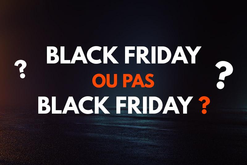 Black Friday or not Black Friday