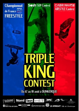 Triple King Contest à Dunkerque