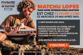 Matchu Lopes chez Flysurf.com