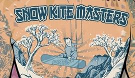 Snowkite Masters. Episode 10, c'est demain