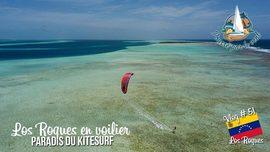 Los Roques, paradis du kitesurf