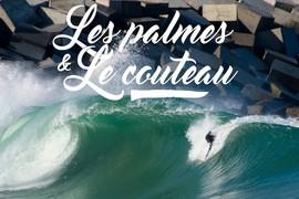 Les Palmes & Le Couteau