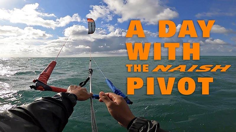 Une journée avec la Naish Pivot