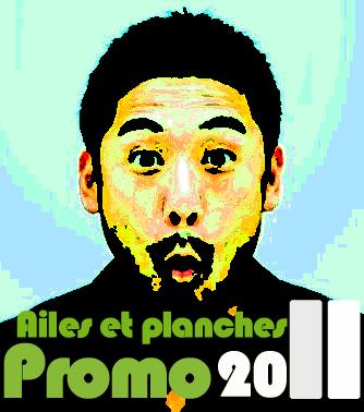 Promotions 2011 : Ailes et Planches