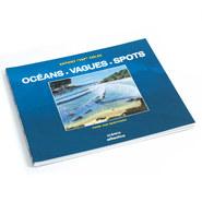 LIVRE OCEANS VAGUES ET SPOTS